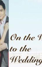 On the Way to the Wedding... by ArielNishikido