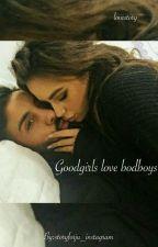 goodgirls love badboys by storybys_khan