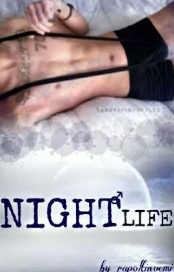NIGHTLIFE  •• L.S.••