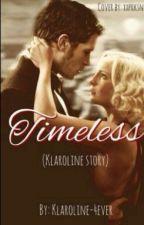 Timeless(História Klaroline)-Tradução Português! by ChaveirinhoIrritado