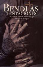 Benditas tentaciones🍎primera Y segunda temporada by angelicagrullon39