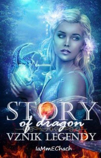 Story of dragon - Vznik legendy [cz]