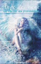 Ange des eaux,La légende des profondeurs, (Terminé et Corrigé!) by manonfoodis