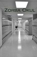 Zorba Okul/Kuyunun Dibi by Siyah__Kristal