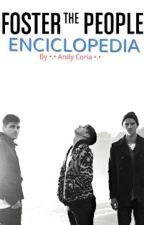 Foster The People Enciclopedia [Español] by Andy_Coria