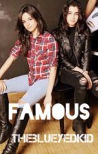 Famous(Camren) by theblueyedkid