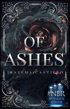 Of Ashes by SunshineLola17