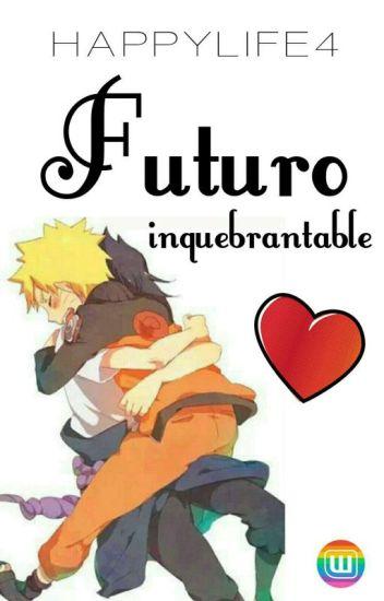 Futuro Inquebrantable [Editando]