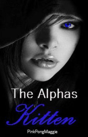The Alphas Kitten by PinkPongMaggie