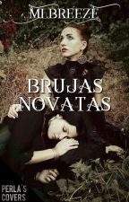 Brujas Novatas.  by MlBreeze