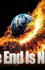 The End of the World by rachelsummers_tori