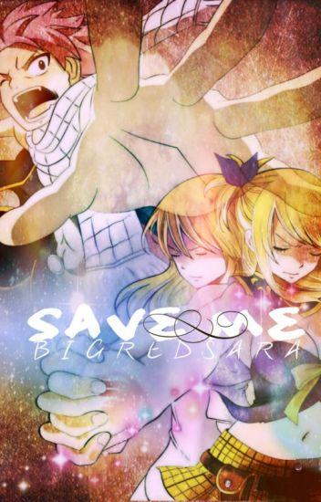 FairyTail: Save Me ~ A NaLu FanFiction!