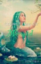 Secret Life Of A Mermaid. by Emmsthemermaid