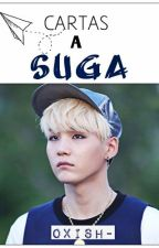 Cartas a Suga.  | TERMINADA | by OxiSh-