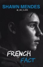 shawn mendes, french facts (FR) by I_AM_CLARA