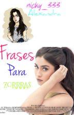 Frases Para Zorras. by nicky_333