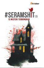 HOSPITAL BERDARAH #SERAMSHIT 1.5 by fazrinfauzi_