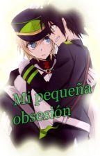 Mi Pequeña Obsesión by Kirai-chan