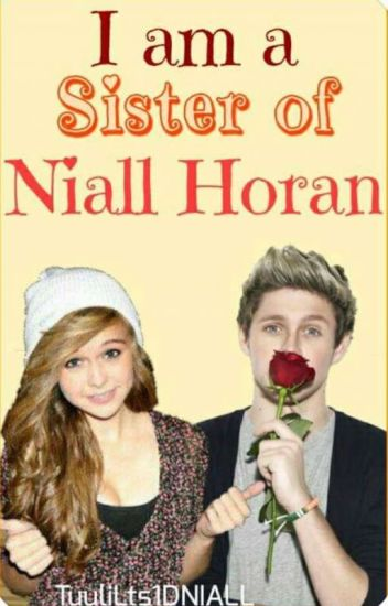 I'm A Sister Of Niall Horan