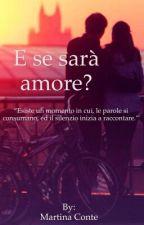 E se sarà amore? by PassionePerILibri