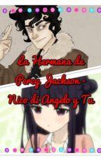 La Hermana De Percy Jackson. Nico di Angelo y Tú ❤️ by do_diz