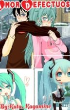 Amor Defectuoso (Miku Y Tu) by KxedeSick-