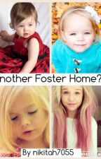 Another Foster Home? (A Demi Lovato Fan-fiction) by L0veLikeHate