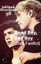 Good Boy, Bad Boy (Ziall fanfict) by JedHeadDirectioner98