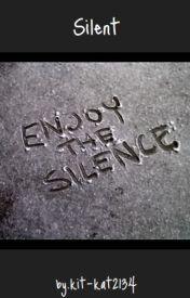 Silent by kit-kat2134