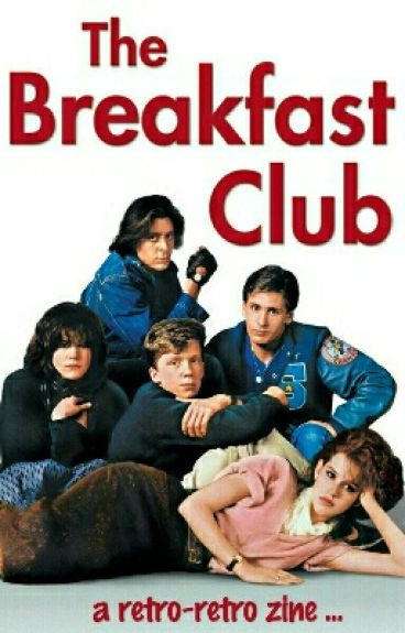 The Breakfast Club - a retro-retro Zine by dandydilettante
