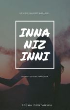 Inna niż inni... || L. D. || [book one] by ZosiaZientarska