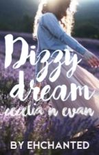 Dizzy Dream by ehchanted