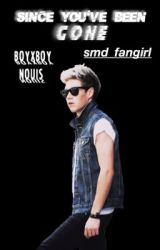 Since you've been gone || Nouis by smd_fangirl