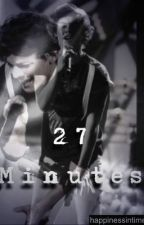 27 Minutes (Larry Stylinson) by Love_Larry_xo