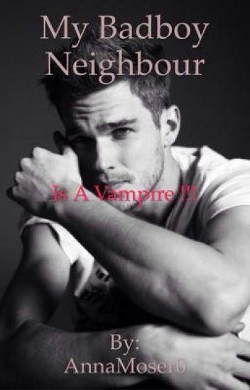 Mein Nachbar , ein Vampire ?!?