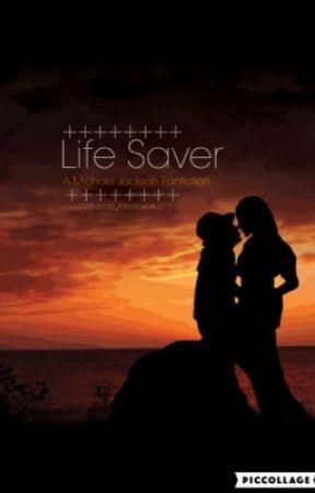 Life Saver//Michael Jackson Fanfiction by accio-moonwalk
