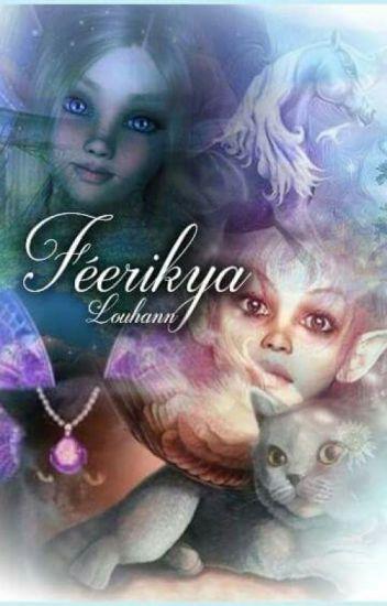 Féérikya : La Licorne Magique