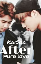 KaiSoo After Pure Love by SassyCinderella