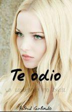 Te Odio by Lia1804