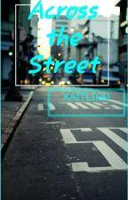 Across the Street by xaitlinn