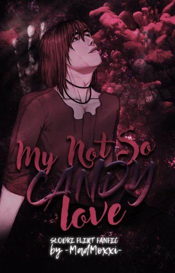 My Not So Candy Love || kastiel // słodki flirt (ZAWIESZONE)