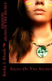 AMAZON: SIGNS OF THE SECRET (chapter 1) by BeckyRhush