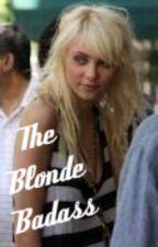 The Blonde Badass by Brookie111
