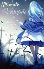 Cross Acadmey, Ultimate Vampire by SGO7074