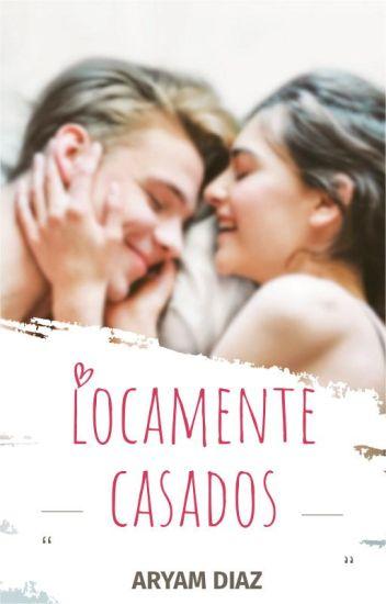 LOCAMENTE CASADOS