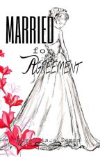 Married for Agreement by Angel_is_a_Demon
