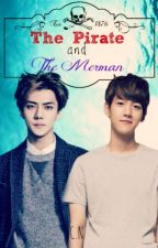 The Pirate and The Merman *[SeBaek] by CarelessNine