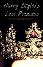 Harry Styles's Lost Princess- Book 1 (A One Direction Fanfic) by princessofpoprock