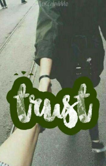 Trust [30/30]
