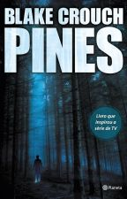 Pines - Black Crouch - Livro 1 by Astato